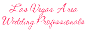Las Vegas Wedding Professionals
